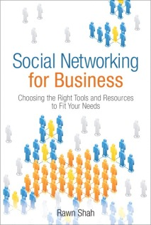 Social Networking for Business (Wharton School Publishing / Pearson, 2010)